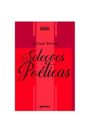 Seleções Poéticas - Peres,Lilian | Nisrs.org