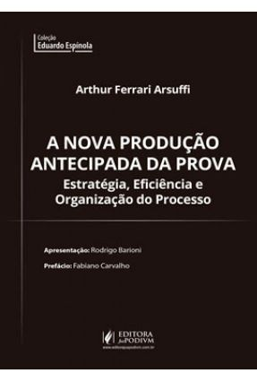 A Nova Produção Antecipada Da Prova - Arsuffi,Arthur Ferrari Barioni,Rodrigo Carvalho,Fabiano | Tagrny.org