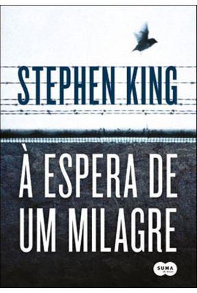 À Espera de Um Milagre - King,Stephen   Hoshan.org