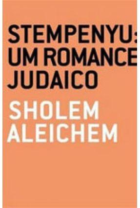 Stempenyu - Um Romance Judaico - Col. A Arte da Novela -  pdf epub