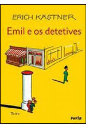 Emil e os Detetives - Kastner,Erich | Hoshan.org