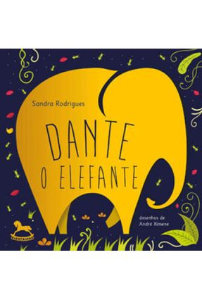 Dante, O Elefante - Sandra Rodrigues pdf epub