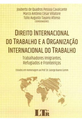 Direito Internacional Trab. Org. Int. Trab - CAVALCANTE; VILLATORE; AFONSO   Hoshan.org