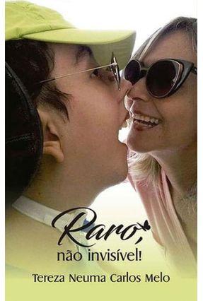 Raro, Não Invisivel - Neuma Carlos Melo,Tereza | Hoshan.org