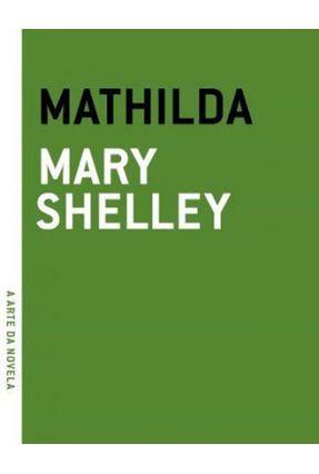 Mathilda - Col. A Arte da Novela