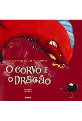O Corvo e o Dragão - Gomes,Alexandre de Castro pdf epub