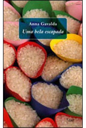 Uma Bela Escapada - Gavalda,Anna | Hoshan.org