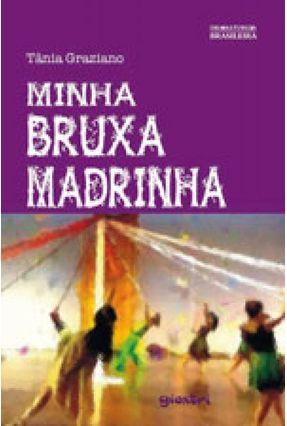 Minha Bruxa Madrinha - Tânia Graziano pdf epub