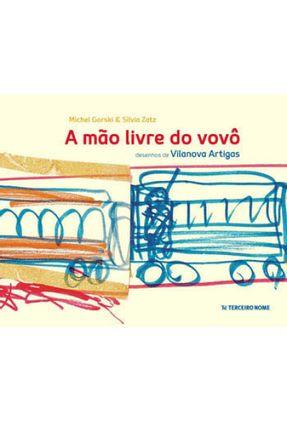 A Mão Livre do Vovô - Zatz,Silvia Gorski,Michel pdf epub