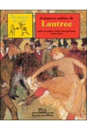 O Pequeno Moinho de Lautrec - Merleau-ponty Claire Girardet,Sylvie   Hoshan.org