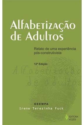 Alfabetização de Adultos - Fuck,Irene Terezinha pdf epub