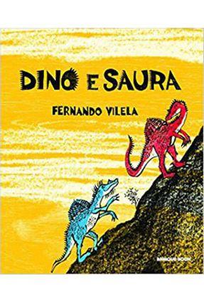 Dino e Saura - Vilela,Fernando pdf epub