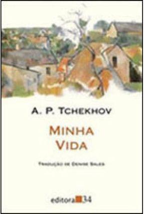 Minha Vida - Col. Leste - Tchekhov,Anton   Hoshan.org
