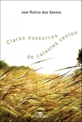 Claros Sussurros de Celestes Ventos - Santos,Joel Rufino dos | Hoshan.org