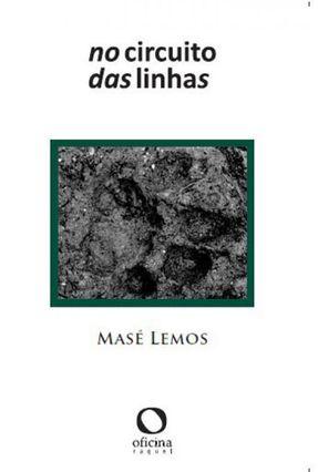 No Circuito Das Linhas - Lemos,Masé pdf epub