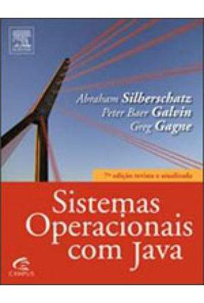 Sistemas Operacionais com Java Tradução da 7ª Ed. 2008 - Galvin,Peter Baer Silberschatz,Abraham   Tagrny.org
