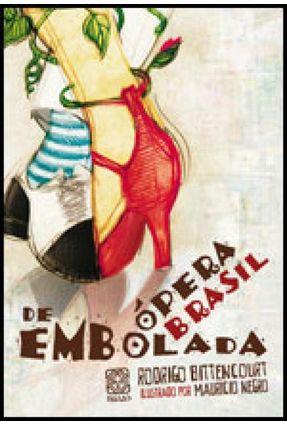 Opera Brasil de Embolada - Bittencourt,Rodrigo | Tagrny.org