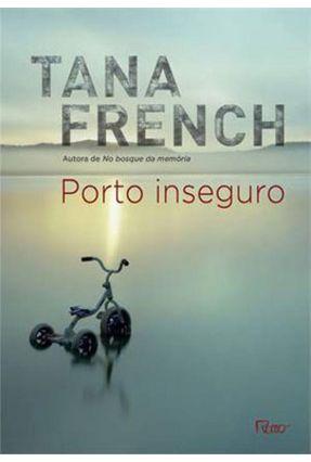 Porto Inseguro - French,Tana French,Tana   Hoshan.org