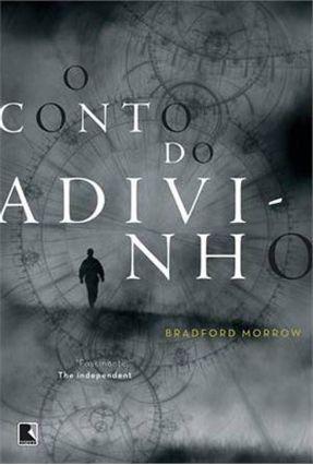 O Conto do Adivinho - Morrow,Bradford   Hoshan.org