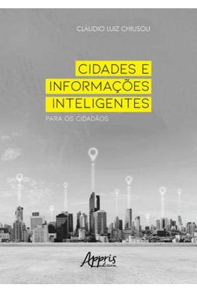 Cidades E Informações Inteligentes Para Os Cidadãos - Cláudio Luiz Chiusoli | Nisrs.org