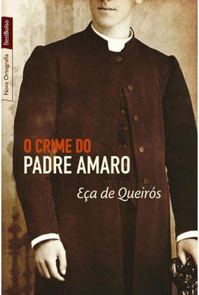 O Crime do Padre Amaro - Bestbolso - Queirós,Eça De | Hoshan.org