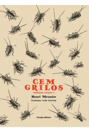 Cem Grilos E Outras Histórias - Henri Meunier Cartum,Leda pdf epub