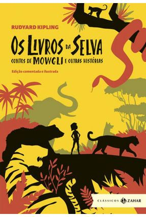 Os Livros da Selva - Contos de Mowgli e Outras Histórias - Col. Clássicos Zahar - Kipling,Rudyard pdf epub