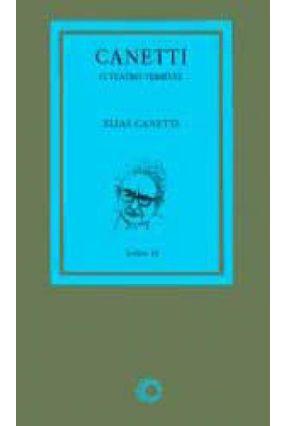 Canetti - o Teatro Terrivel - Canetti,Elias pdf epub