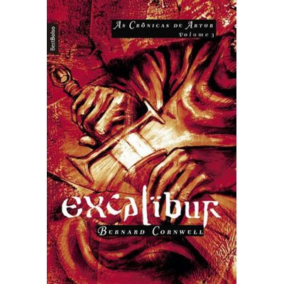 Excalibur - As Crônicas De Artur - Vol. 3