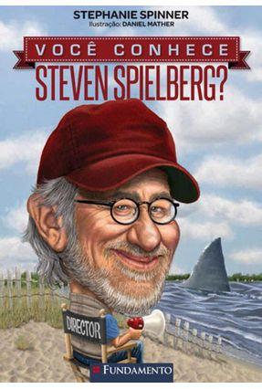 Você Conhece Steven Spielberg? - Spinner,Stephanie Spinner,Stephanie | Hoshan.org