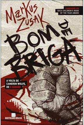 Bom de Briga - Zusak,Markus   Hoshan.org