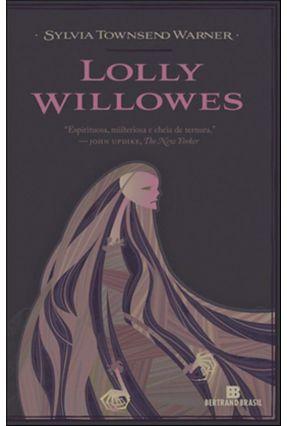 Lolly Willowes - Nova Ortografia - Warner,Sylvia Townsend   Hoshan.org