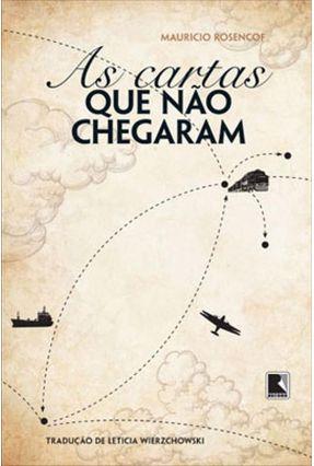 As Cartas Que Não Chegaram - ROSENCOF ,MAURICIO   Nisrs.org