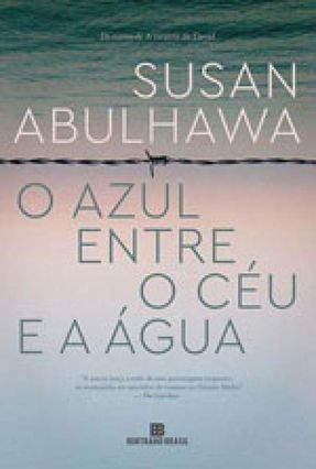 O Azul Entre O Céu E A Água - Abulhawa,Susan pdf epub