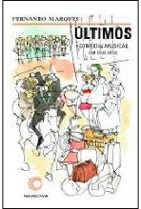 Últimos - Comédia Musical em Dois Atos - Acompanha CD - Marques,Fernando pdf epub