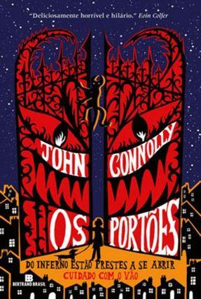Os Portões - do Inferno Estão Prestes A Se Abrir - Connolly,John pdf epub