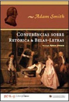 Conferências Sobre Retórica & Belas-letras - Smith,Adam | Hoshan.org
