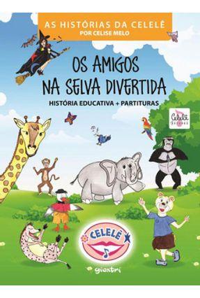 Os Amigos Na Selva Divertida - Celise Melo pdf epub