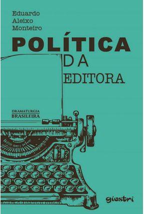 Política da Editora - Monteiro,Eduardo Aleixo | Hoshan.org