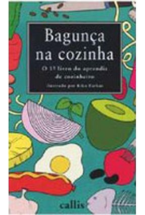 Bagunça na Cozinha - 2ª Edição - Kiko Farkas pdf epub