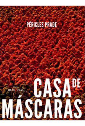 Casa de Máscaras - Péricles Prade   Nisrs.org