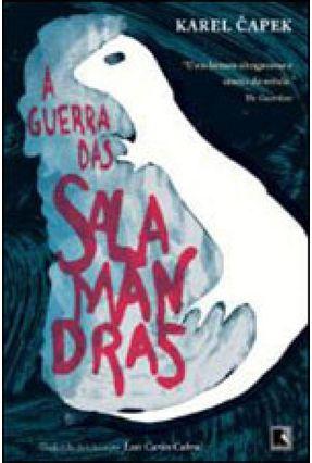 A Guerra Das Salamandras - Nova Ortografia - Karel,Capek   Hoshan.org