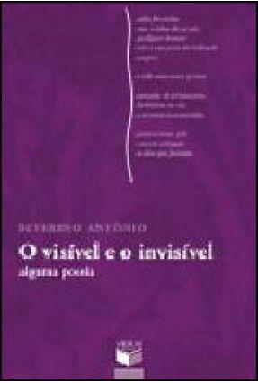 O Visível e o Invisível - Antônio,Severino pdf epub