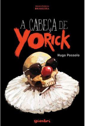 A Cabeça De Yorick - Hugo Possolo pdf epub