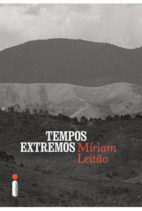 Tempos Extremos - Leitão,Míriam | Hoshan.org