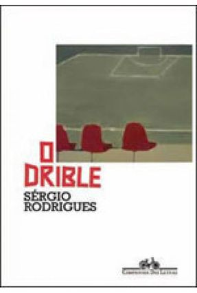 O Drible - Rodrigues,Sérgio pdf epub