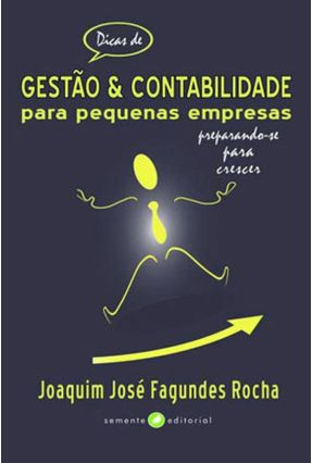 Dicas de Gestão e Contabilidade - Joaquim José Fagundes Rocha pdf epub