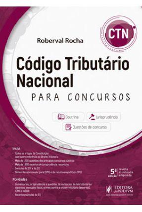 Código Tributário Nacional Para Concursos - Ctn - 5ª Ed. 2019 - Rocha,Roberval | Hoshan.org