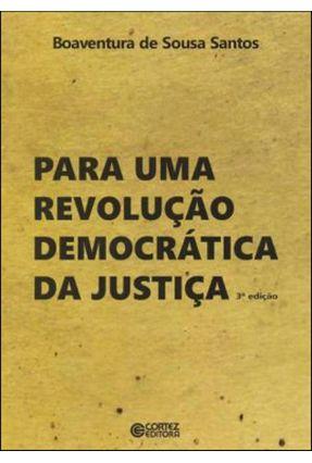 Para Uma Revolução Democrática da Justiça - 3ª Ed. - Santos,Boaventura de Sousa Santos,Boaventura de Sousa pdf epub