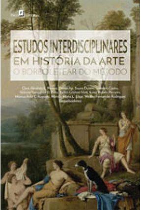 Estudos Interdisciplinares Em História Da Arte - O Borboletear Do Método - Duarte,Denise Aparecida Sousa   Hoshan.org